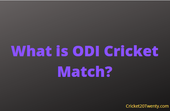 What is ODI Cricket Match?