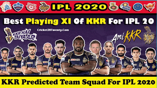 IPL 2020 best playing 11 for Kolkata Knight Riders-IPL 13