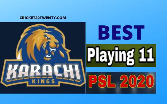PSL 2020 Best playing 11 for Karachi Kings-PSL 5