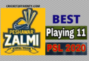 PSL 2020 Best Playing 11 for Peshawar Zalmi-PSL 5